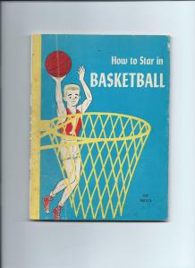 How to Star in Basketball