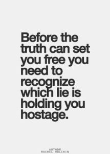 Before the truth can set you free